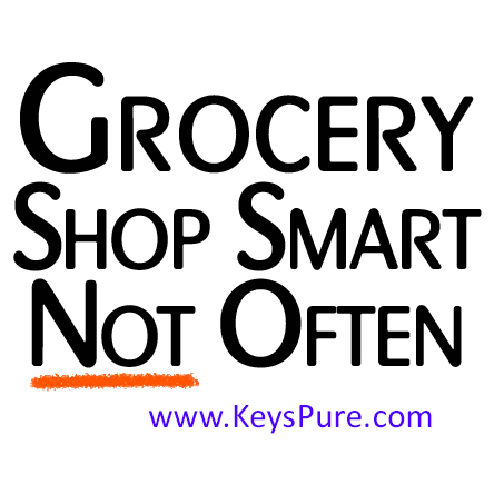 Grocery Shop Smart - Not Often!